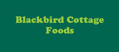Blackbird Cottage Foods